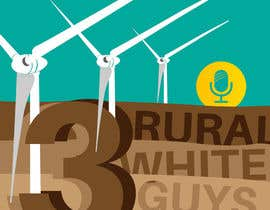 #37 pentru Three Rural White Guys Podcast de către TentinQuarantino