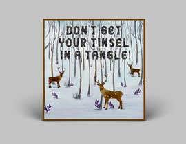 Nro 29 kilpailuun Don't get your tinsel in a tangle käyttäjältä zahid4u143