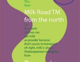 #166 untuk Milk Road to Tasmania Design Contest 1 Page Poster $80 oleh irshadjaidchek