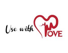 #33 untuk I need a logo with the words: Use with love oleh zubayerrohman3