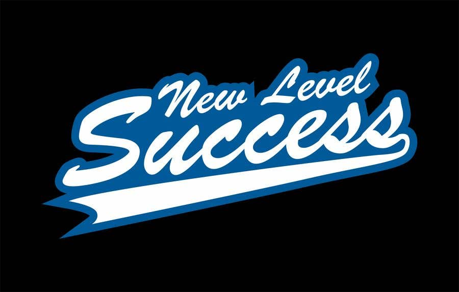 """Penyertaan Peraduan #                                        14                                      untuk                                         I need a logo designed. I want """"New Level Success"""" in the same style as the Dodgers logo that I will be attaching. - 05/04/2021 23:17 EDT"""