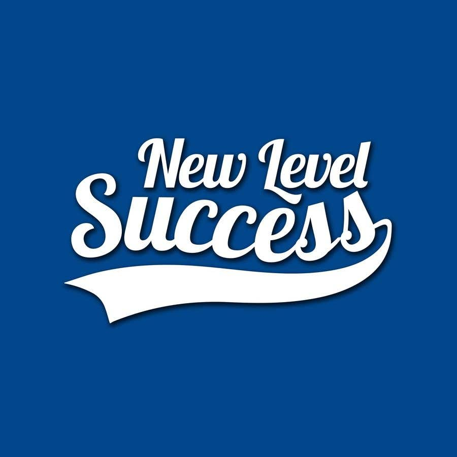 """Penyertaan Peraduan #                                        72                                      untuk                                         I need a logo designed. I want """"New Level Success"""" in the same style as the Dodgers logo that I will be attaching. - 05/04/2021 23:17 EDT"""