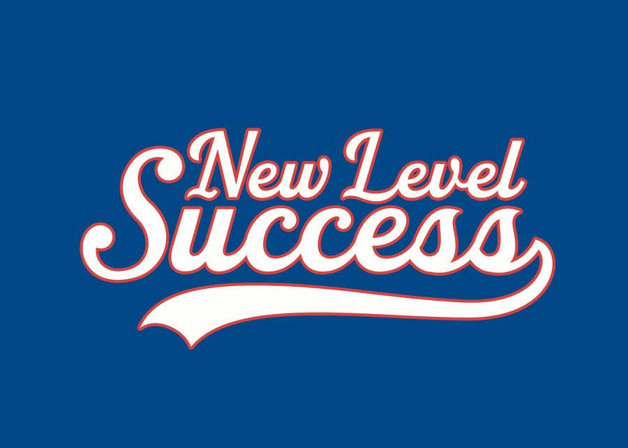 """Penyertaan Peraduan #                                        2                                      untuk                                         I need a logo designed. I want """"New Level Success"""" in the same style as the Dodgers logo that I will be attaching. - 05/04/2021 23:17 EDT"""