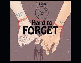 #25 untuk Cover Art Needed For 'Hard to Forget' oleh cyberlenstudio