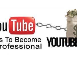 Nro 11 kilpailuun Professional YouTuber käyttäjältä mdrakibahamed68