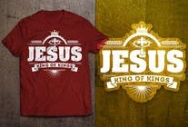 Graphic Design Konkurrenceindlæg #28 for Design a T-Shirt for Jesus King of Kings