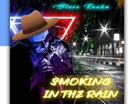 #112 cho Smoking In the Rain  ~  Seeking Album Art to accompany the release of my original recording. bởi designerriyad255