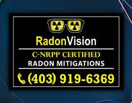 #32 pentru Advertising sign design for radon mitigation company de către dreamcatcherSL