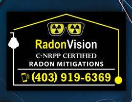 #39 pentru Advertising sign design for radon mitigation company de către dreamcatcherSL