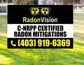 #48 pentru Advertising sign design for radon mitigation company de către ConceptGRAPHIC
