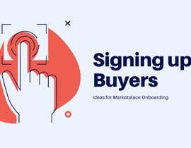 #37 for Write a Document With Ideas for Signing Up Buyers by nitinjoshi79