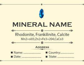 #84 cho I need a simple template for a mineral label which is like a business card like card for identifying minerals like a name-tag bởi abubakrenvt