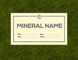 #76 cho I need a simple template for a mineral label which is like a business card like card for identifying minerals like a name-tag bởi shiblee10