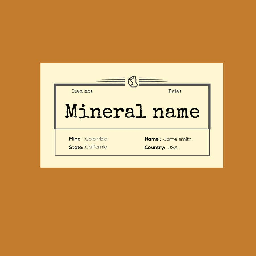 Bài tham dự cuộc thi #                                        92                                      cho                                         I need a simple template for a mineral label which is like a business card like card for identifying minerals like a name-tag