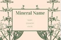 Bài tham dự #25 về Graphic Design cho cuộc thi I need a simple template for a mineral label which is like a business card like card for identifying minerals like a name-tag