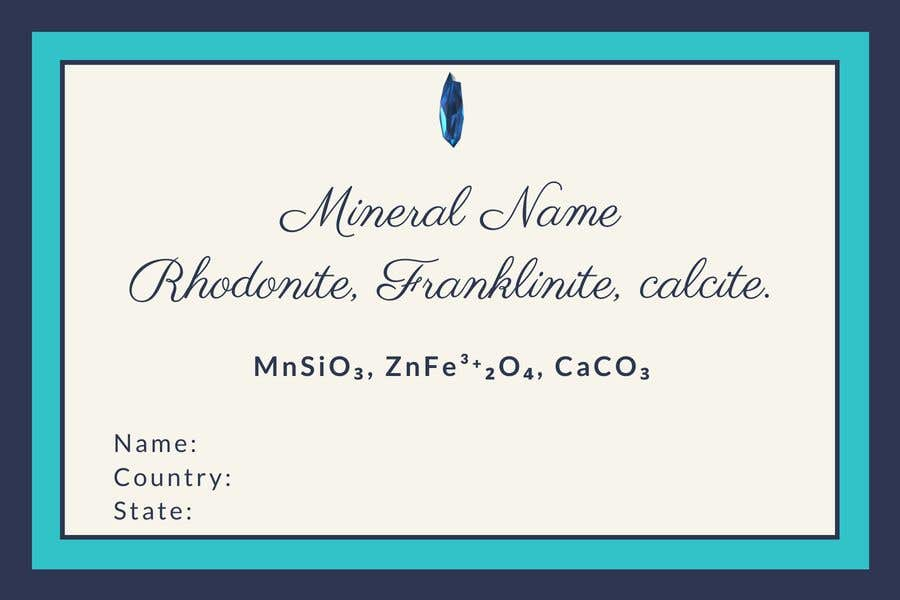Bài tham dự cuộc thi #                                        98                                      cho                                         I need a simple template for a mineral label which is like a business card like card for identifying minerals like a name-tag