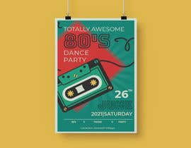#502 for 80s  Dance Party invitation/flyer by kainatpervaiz26