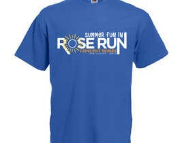 #180 untuk Summer Fun Rose Run Concert Series Logo for Tee shirts oleh pdiddy888