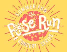 #154 untuk Summer Fun Rose Run Concert Series Logo for Tee shirts oleh NamiKim