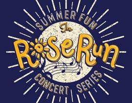 #206 untuk Summer Fun Rose Run Concert Series Logo for Tee shirts oleh NamiKim