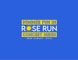 #162 for Summer Fun Rose Run Concert Series Logo for Tee shirts by MariaAkter17th