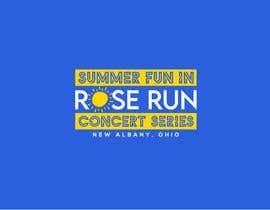 #162 untuk Summer Fun Rose Run Concert Series Logo for Tee shirts oleh MariaAkter17th