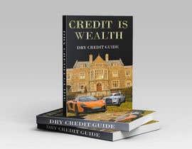 #75 untuk CREDIT IS WEALTH DIY CREDIT GUIDE oleh oniksarkar73