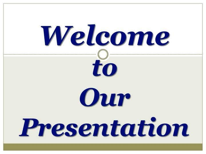 Bài tham dự cuộc thi #                                        37                                      cho                                         Power point presentation needed