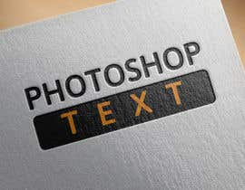 #19 for Photoshop text for me by Shehab8056