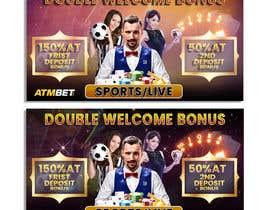 nº 26 pour Double Welcome Bonus Banner par saifahammed1990