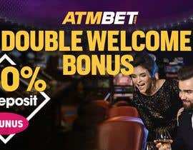 nº 32 pour Double Welcome Bonus Banner par nielykishore