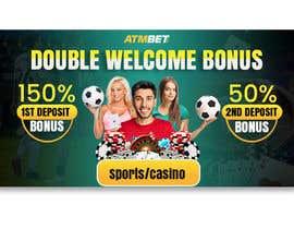 nº 39 pour Double Welcome Bonus Banner par riponsumo