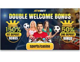 nº 40 pour Double Welcome Bonus Banner par riponsumo