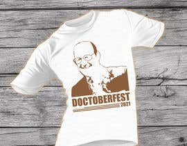Nro 313 kilpailuun t-shirt  design  Doctoberfest 2021 käyttäjältä azmiridesign