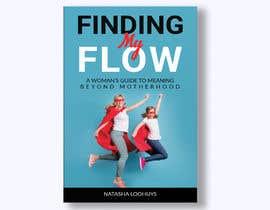 imranislamanik tarafından Book Cover Design for Finding My Flow için no 120