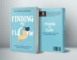 LamiaIqbal tarafından Book Cover Design for Finding My Flow için no 139