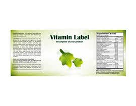 #56 untuk Creating Vitamin Bottle Labels - Will pick 10 Winners oleh illidansw
