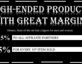 Nro 6 kilpailuun Make up to 35% profit once you reach 10th items sold. Payout for each item sold is 25% käyttäjältä RajnniDogra