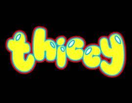 "hyroglifbeats tarafından design clothing brand logo  the name is ""thiccy"" için no 257"