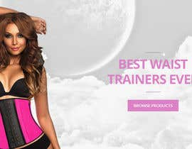 hirurgdesign tarafından Design a Banner / responsive Slider / header for my waist trainer Homepage için no 1