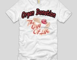dilukachinda tarafından Design a T-Shirt for organ donation için no 26