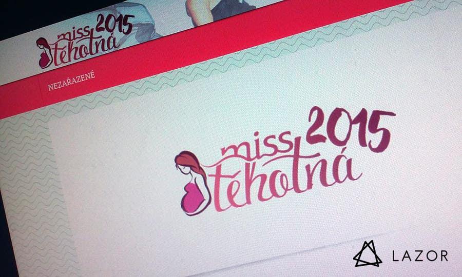 Konkurrenceindlæg #15 for Navrhnout logo for Miss Těhotná CZ www.miss-tehotna.cz
