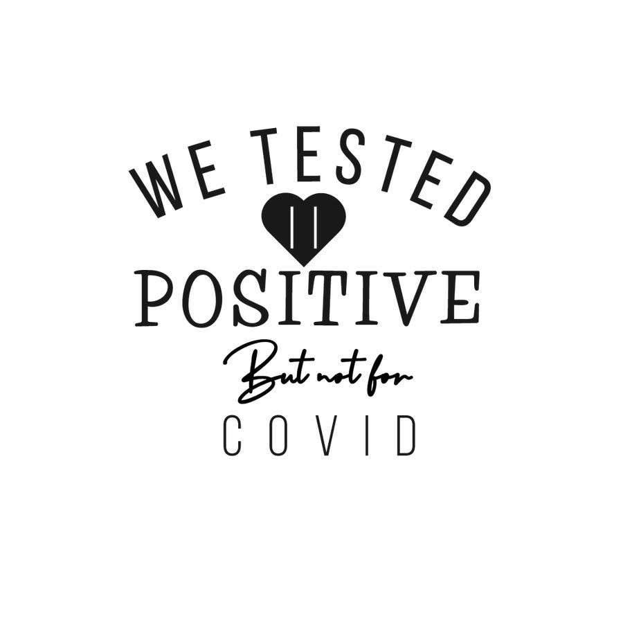 Penyertaan Peraduan #                                        18                                      untuk                                         Custom Typography Graphic Design - We Tested Positive