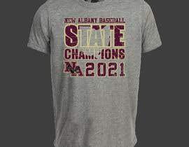 #327 untuk New Albany Ohio Baseball State Champs Tee Shirt Design oleh erwantonggalek