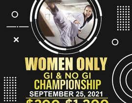 Nro 71 kilpailuun Women's Jiu-Jitsu Event Flyer Virginia and Maryland käyttäjältä deskmanminhaj
