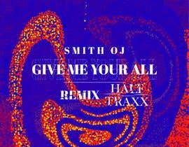 #25 untuk For Cover Art For A Remix oleh smasad938