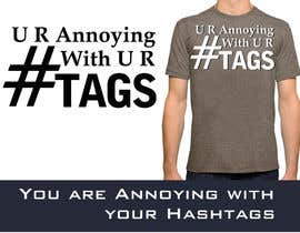 #9 cho Design a T-Shirt , hastag related bởi venug381