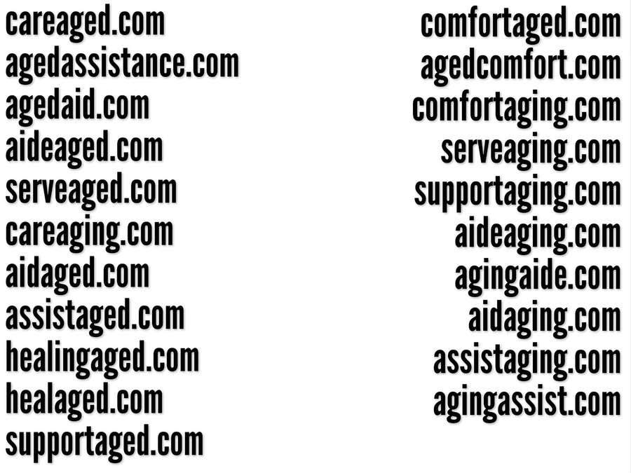 Inscrição nº 192 do Concurso para Please suggest Business name/Domain for senior care  agency