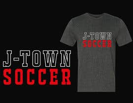 #9 for J-Town Soccer  - simple tee shirt design needed by husseintaher999