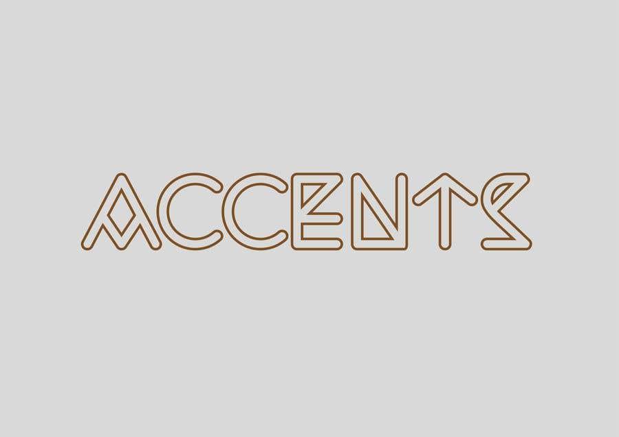 Bài tham dự cuộc thi #                                        163                                      cho                                         brand name: Accents